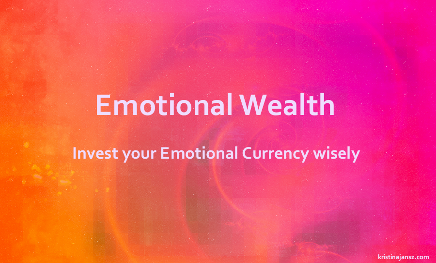 A bright background Emotional Wealth Manage your Emotional Currency wisely