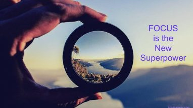 Focus is the new Superpower